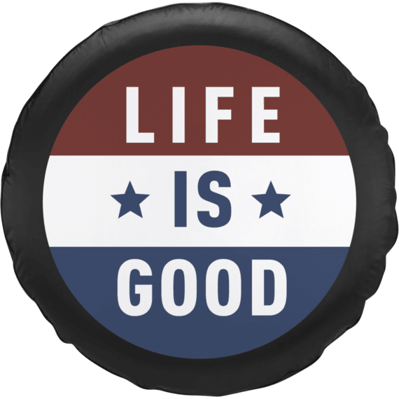 Life is Good Flag Tire Cover