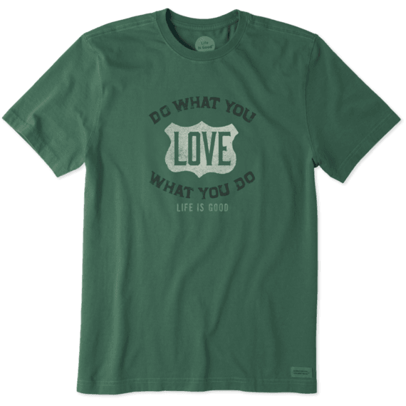 Men's Do What You Love Crusher Tee