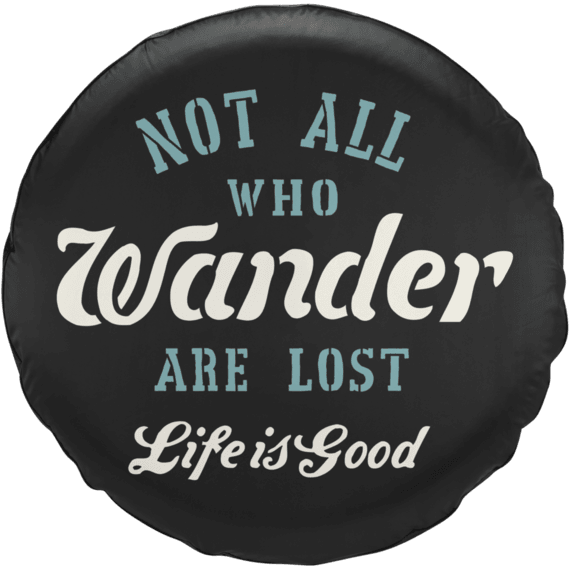 Not All Who Wander Tire Cover