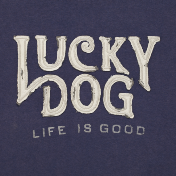 Life is Good Lucky Dog