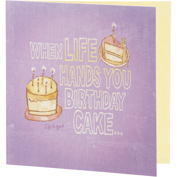 When Life Hands You Birthday Cake Card