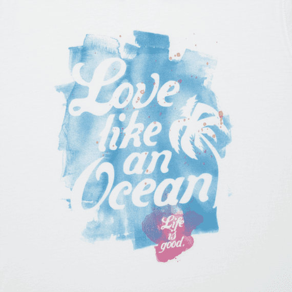 Women's Love Like An Ocean Cool Tee