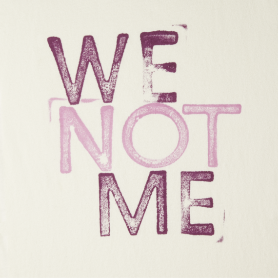 Women's We Not Me Creamy Tee