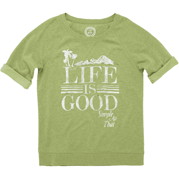 Women's Life is good Roll-Up Sweatshirt