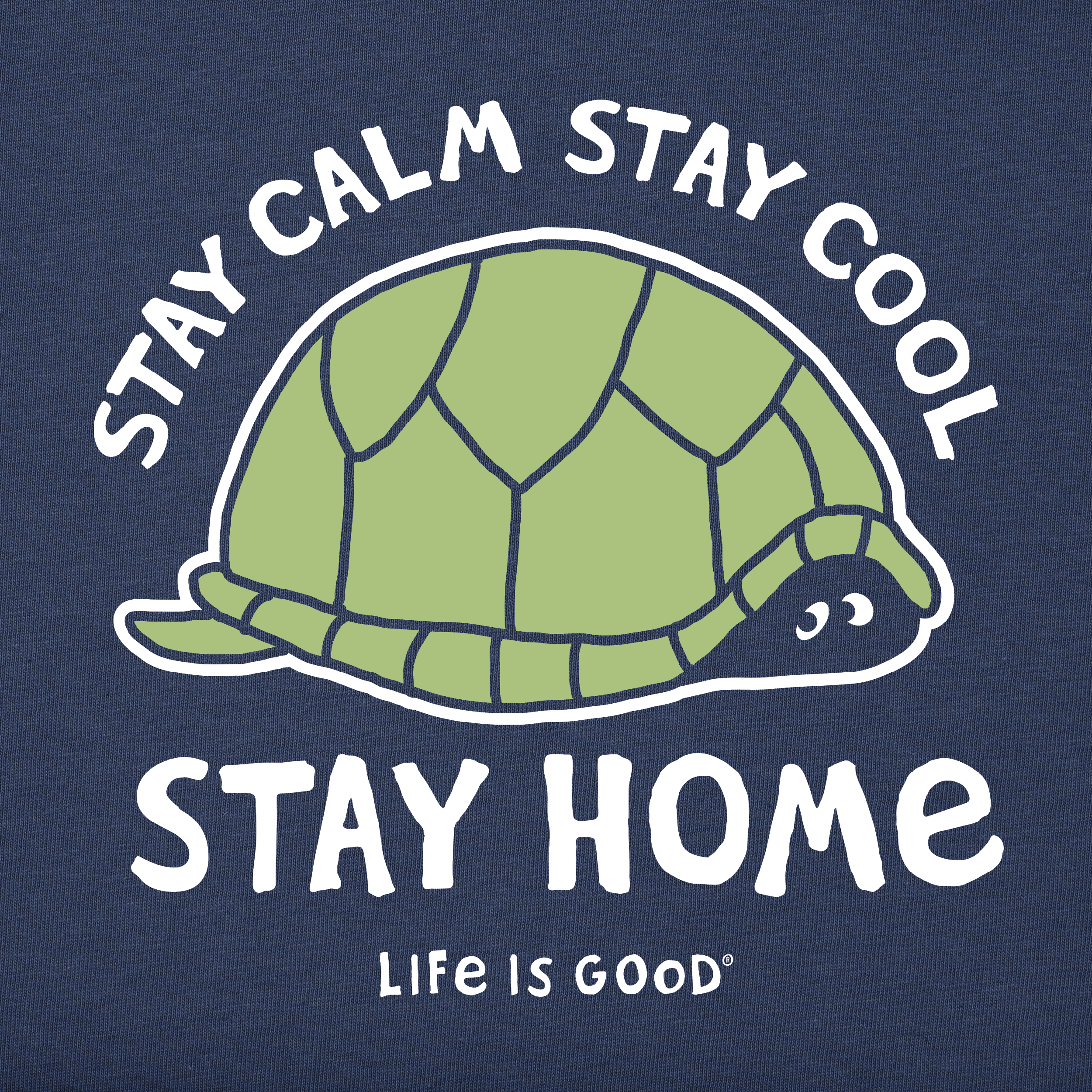 turtle stay calm stay cool stay home