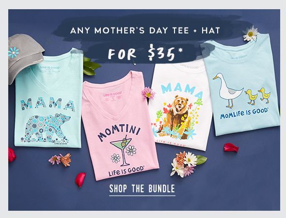 Shop any Mother's Day Tee and Hat for $35