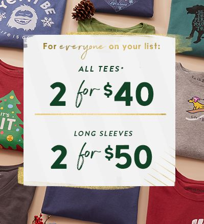 two for $40 all tees, two for $50 all long sleeves